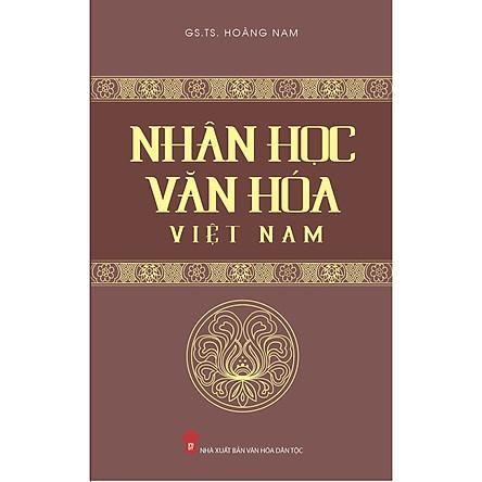 Nhân Học Văn Hóa Việt Nam