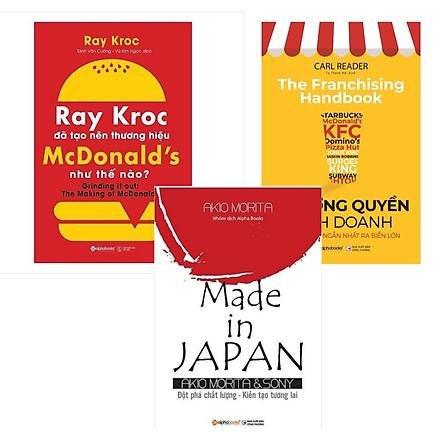 Combo Sách Doanh Nhân: Ray Kroc Đã Tạo Nên Thương Hiệu Mcdonald'S Như Thế Nào? + Made In Japan +  Nhượng Quyền Kinh Doanh