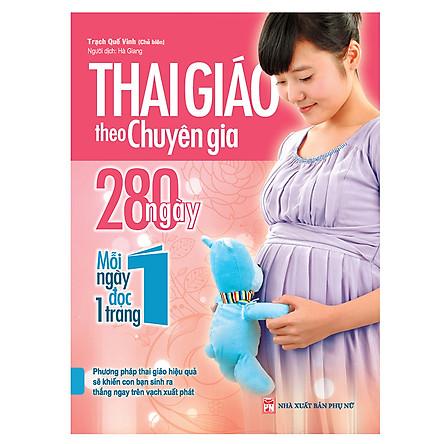 Thai Giáo Theo Chuyên Gia - 280 Ngày - Mỗi Ngày Đọc Một Trang
