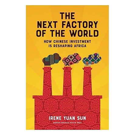 Harvard Business Review: The Next Factory Of The World