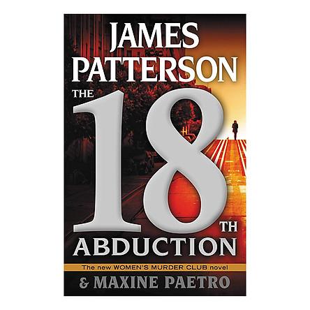 Women's Murder Club Series #18: The 18th Abduction