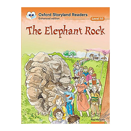 Oxford Storyland Readers New Edition 10: The Elephant Rock