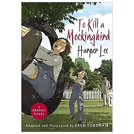 To Kill a Mockingbird: A Graphic Novel Hardcover