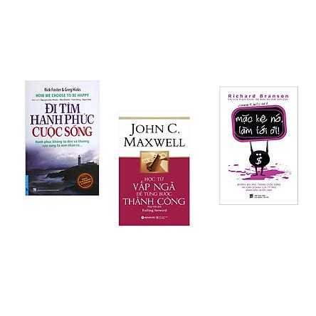 Combo 3 cuốn sách: Đi Tìm Hạnh Phúc Cuộc Sống + Học từ vấp ngã để từng bước thành công + Mặc kệ nó làm tới đi