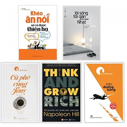 Combo 5 Cuốn Sách Hay Về Kỹ Năng Sống: Khéo Ăn Nói Sẽ Có Được Thiên Hạ + Tony Buổi Sáng - Trên Đường Băng + 13 Nguyên Tắc Nghĩ Giàu Làm Giàu - Think And Grow Rich + Lối Sống Tối Giản Của Người Nhật (Tái Bản) - (Tặng Kèm Bookmark Phương Đông)
