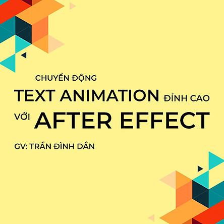 Tick Edu - Chuyển Động Text Animation Đỉnh Cao Với After Effect