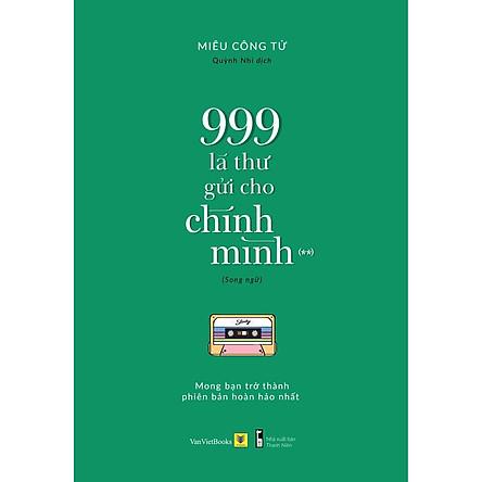 Sách song ngữ: 999 Lá Thư Gửi Cho Chính Mình – Mong Bạn Trở Thành Phiên Bản Hoàn Hảo Nhất (Phần 2) (tặng kèm bookmark)