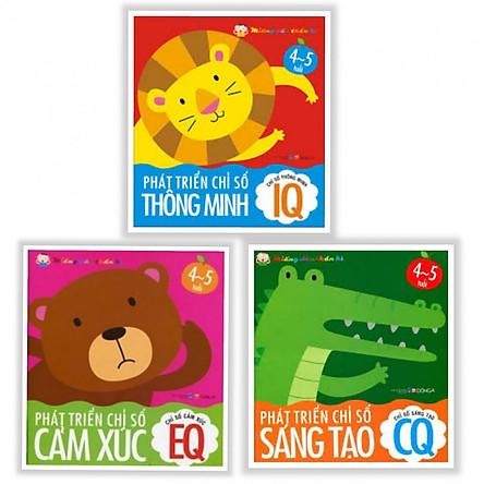 Combo 3 cuốn  Phát Triển Trí Tuệ: Phát Triển Chỉ Số Thông Minh IQ EQ CQ (Bộ 3 cuốn danh cho bé 4-5 tuổi )  ( Tặng kèm Bookmark Happy Life)
