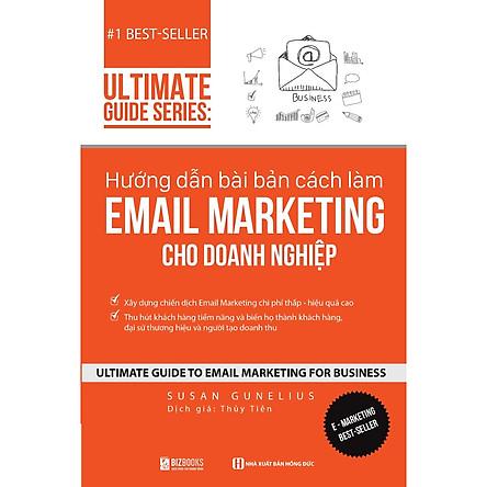 Hướng dẫn bài bản cách làm Email Marketing cho doanh nghiệp | Ultimate Guide Series DL