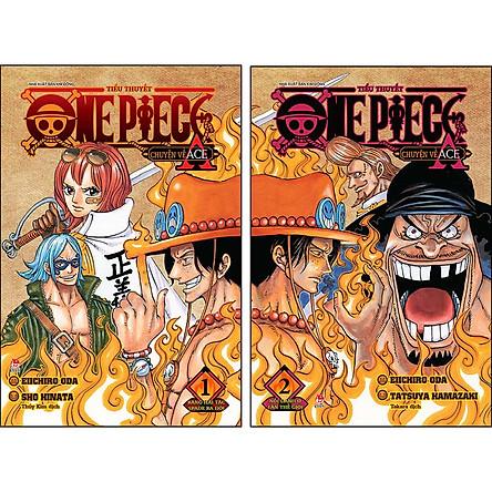 Combo One Piece Tiểu Thuyết: Chuyện Về Ace (Tập 1 + Tập 2)