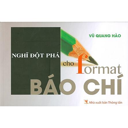 Nghĩ Đột Phá Cho Format Báo Chí