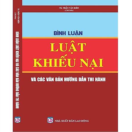 Bình luận Luật Khiếu nại và các văn bản hướng dẫn thực hiện