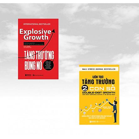 Combo 2 cuốn sách: Liên Tục Tăng Trưởng 2 Con Số +  Tăng Trưởng Bùng Nổ – Chiến Lược Phát Triển Thiên Tài Để Đạt Được 100 Triệu Người Dùng