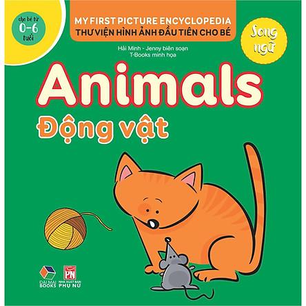 Thư viện hình ảnh đầu tiên cho bé (Song ngữ ) - Động vật