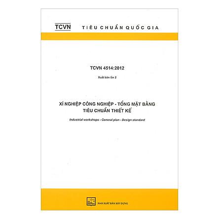 TCVN 4514:2012 Xí Nghiệp Công Nghiệp - Tổng Mặt Bằng Tiêu Chuẩn Thiết Kế