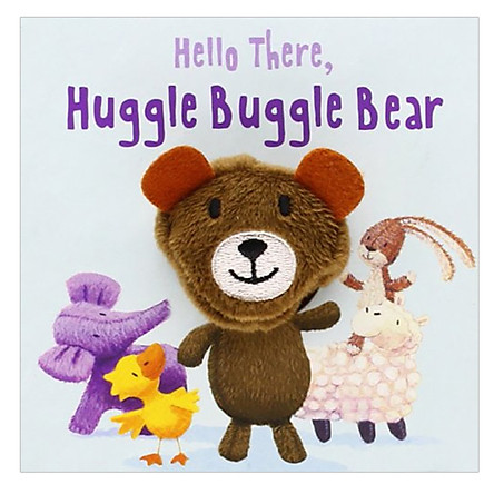 Hello There, Huggle Buggle Bear