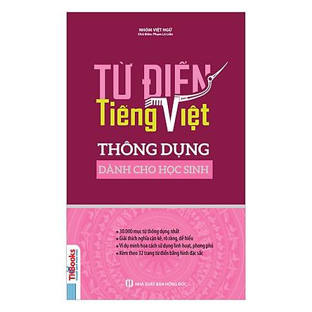 Từ Điển Tiếng Việt Thông Dụng Dành Cho Học Sinh ( Bìa Hồng ) tặng kèm bookmark