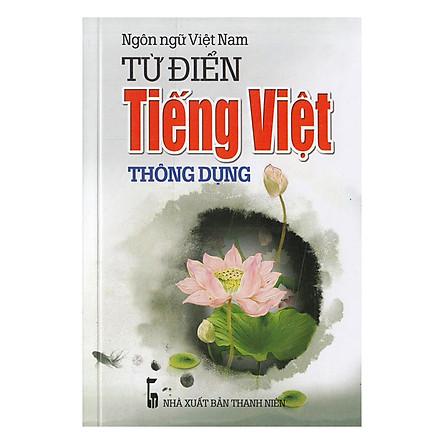 Từ Điển Tiếng Việt Thông Dụng (Tái Bản 2018)