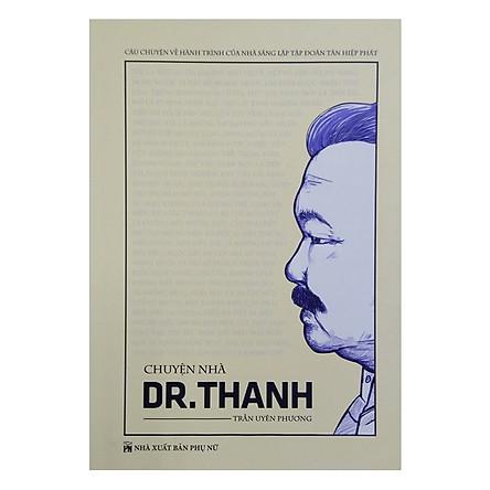Chuyện Nhà Dr.Thanh - Bìa Cứng (2018)