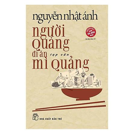 Người Quảng Đi Ăn Mì Quảng (Tái Bản)
