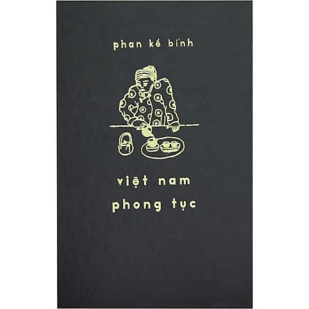 Việt Nam Phong Tục (Bản Đặc Biệt)