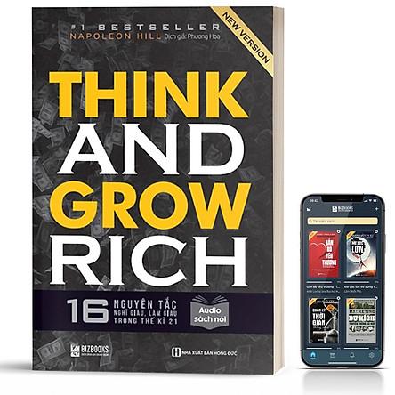 Sách - Think And Grow Rich - 16 Nguyên Tắc Nghĩ Giàu, Làm Giàu Trong Thế Kỉ 21