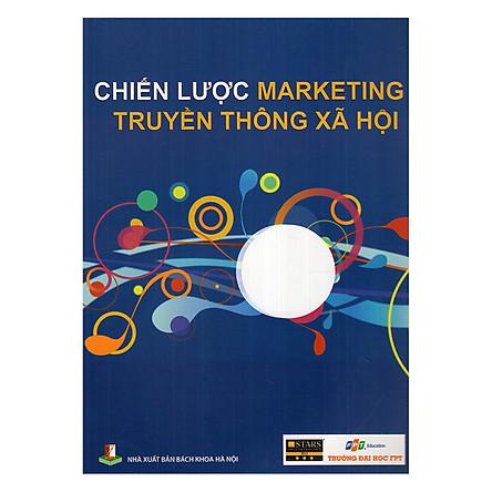Chiến Lược Marketing Truyền Thông Xã Hội