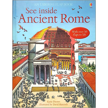 Usborne See Inside Ancient Rome (With Over 50 Flaps to Lifl)