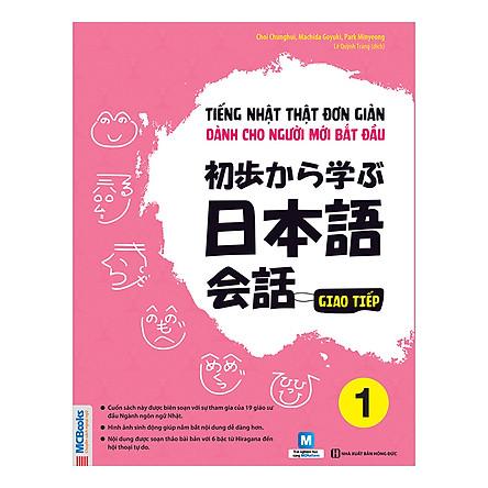 Tiếng Nhật Thật Đơn Giản Dành Cho Người Mới Bắt Đầu - Giao Tiếp