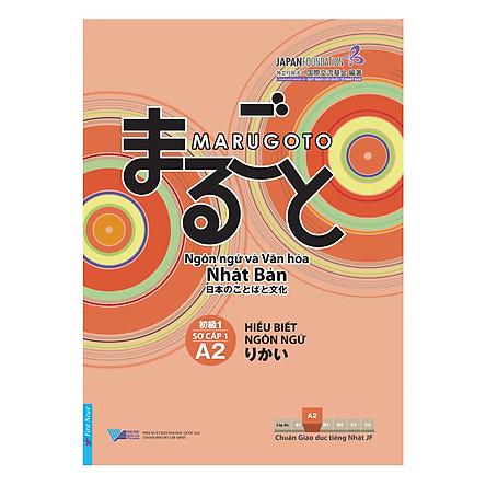 Hiểu Biết Ngôn Ngữ - Sơ Cấp 1 - Ngôn Ngữ Và Văn Hóa Nhật Bản