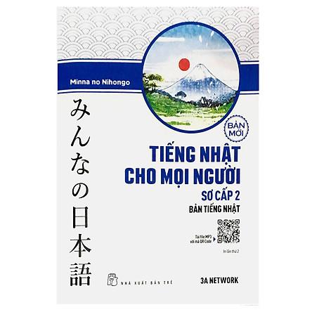 Tiếng Nhật Cho Mọi Người - Sơ Cấp 2 - Bản Tiếng Nhật (Bản Mới)