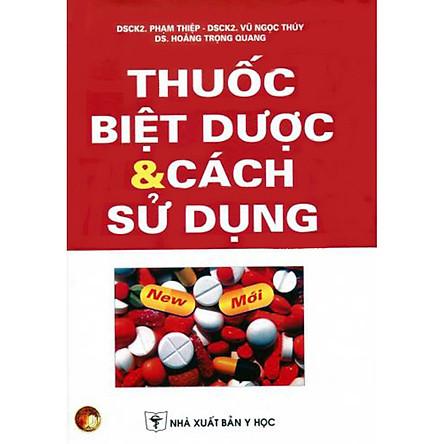 Thuốc Biệt dược và Cách sử dụng 2013 (Bản mới nhất)