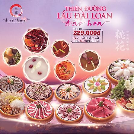 Dao Hua - Buffet lẩu Đài Loan The Real All In One 6 Vị & Hơn 80 Món Nhúng Hải Sản, Bò Mỹ Từ Thứ 2 Đến Thứ 6