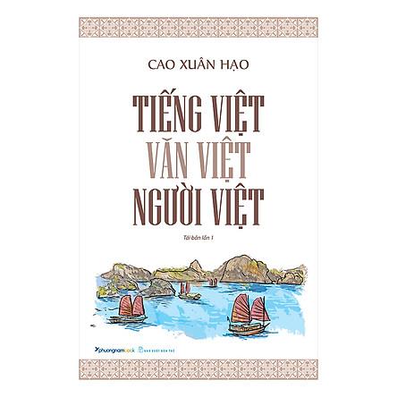 Tiếng Việt, Văn Việt, Người Việt (Tái Bản)