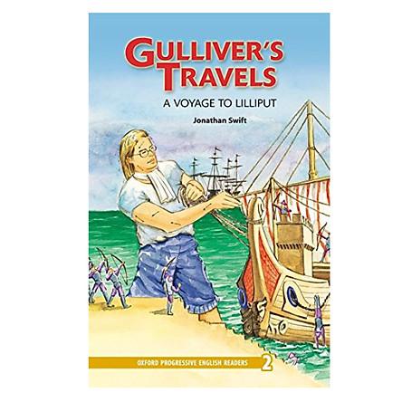 Oxford Progressive English Readers New Edition 2: Gulliver's Travels - A Voyage to Lilliput