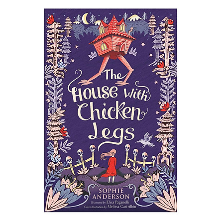 Usborne Middle Grade Fiction: The House with Chicken Legs