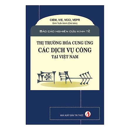 Thị Trường Hóa Cung Ứng Các Dịch Vụ Công Tại Việt Nam
