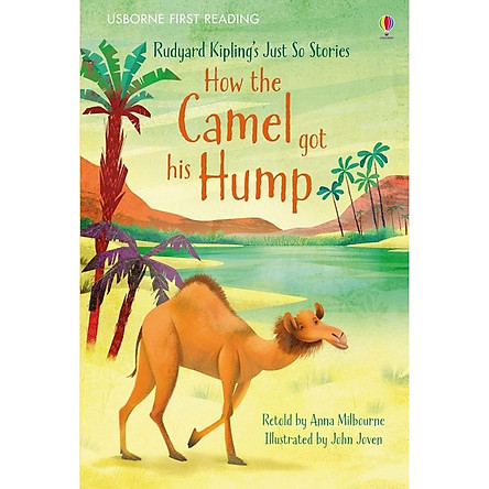 Usborne First Reading Level One: How the Camel got his Hump