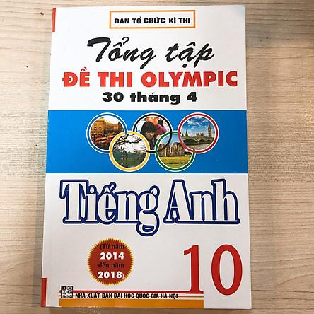 Tổng Ôn Tập Đề Thi Olympic 30 Tháng 4 Tiếng Anh 10
