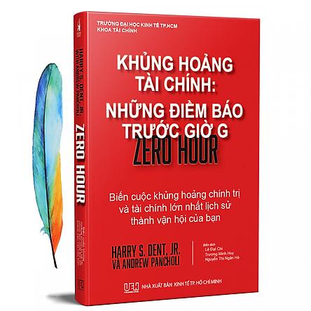 Khủng Hoảng Tài Chính: Những Điềm Báo Trước Giờ G + Tặng Kèm 01 Bookmark Lông Vũ
