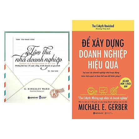 Combo Sách Kỹ Năng Kinh Doanh: Tâm Thư Nhà Doanh Nghiệp + Để Xây Dựng Doanh Nghiệp Hiệu Quả