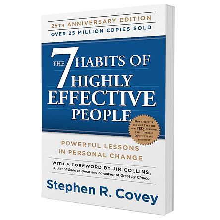The 7 Habits Of Highly Effective People : Powerful Lessons In Personal Change - 7 Thói Quen Hiệu Quả