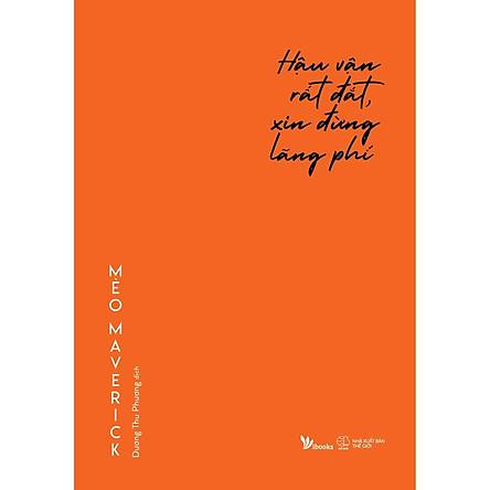 Sách - Hậu Vận Rất Đắt, Xin Đừng Lãng Phí (tặng kèm bookmark)