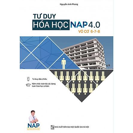 Tư Duy Hóa Học NAP 4.0 Giải Bài Toán Điểm 6-7-8 (Vô Cơ)