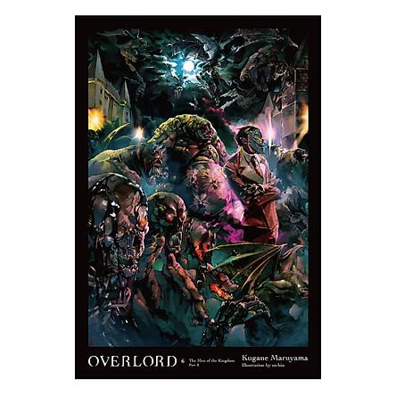 Overlord, Volume 06: The Men Of The Kingdom Part II (Light Novel)
