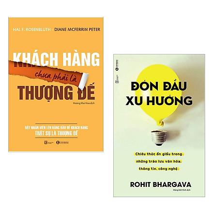 Combo Sách Kinh Tế Học Hay : Khách Hàng Chưa Phải Là Thượng Đế + Đón Đầu Xu Hướng ( Tặng Kèm Postcard HAPPY LIFE )