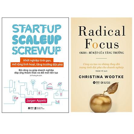 Combo Sách : Startup, Scaleup, Screwup - Khởi Nghiệp Tinh Gọn, Mở Rộng Linh Hoạt, Tăng Trưởng Đột Phá + Radical Focus: OKRs - Bí Mật Của Tăng Trưởng