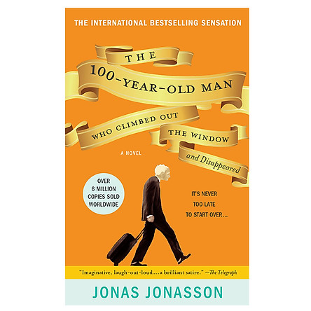 The 100 Year Old Man Who Climbed Out The Window And Disappeared (Mass Market Paperback)
