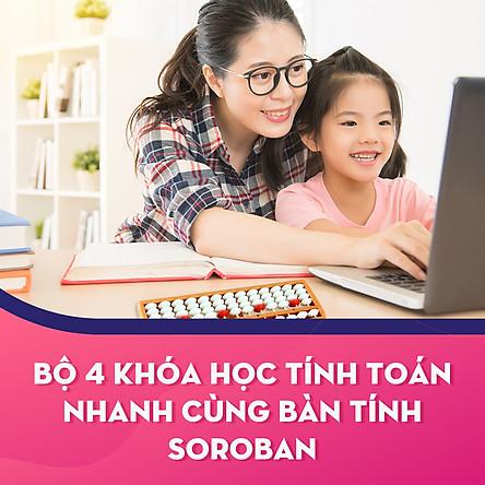 Bộ 4 khóa học tính toán nhanh cùng bàn tính Soroban