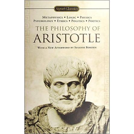 Signet Classics : The Philosophy of Aristotle (Mass Market Paperback)